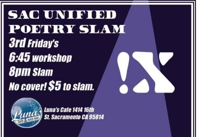 Sac Unified Poetry Slam (April)