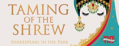 Shakespeare in the Park: Taming of the Shrew