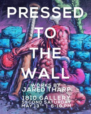 Pressed to the Wall: Works by Jared Tharp
