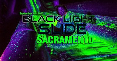 Blacklight Slide Sacramento