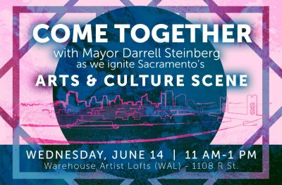 Mayor Steinberg and City of Sacramento Arts and Culture Event
