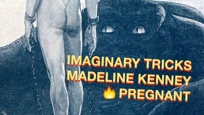 Imaginary Tricks, Madeline Kenney, and Pregnant
