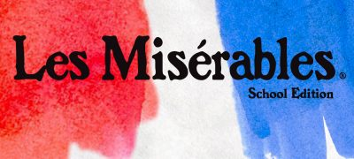 El Dorado Musical Theatre presents Les Miserables School Edition
