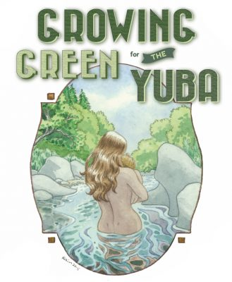 Growing Green for the Yuba: Water Conservation and Delivery Systems