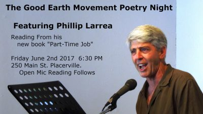 The Good Earth Movement Poetry Night featuring Phillip Larrea