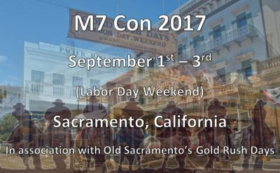 Old Sacramento M7 Con and Old West Film Festival