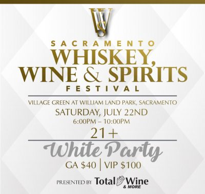 Sacramento Whiskey, Wine and Spirits Festival 2017