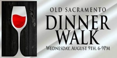 Old Sacramento Dinner Walk (Sold Out)