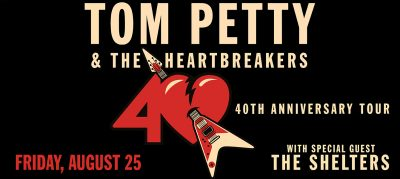 Tom Petty and The Heartbreakers (Postponed)