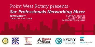 Sacramento Professionals Networking Mixer: Point West Rotary