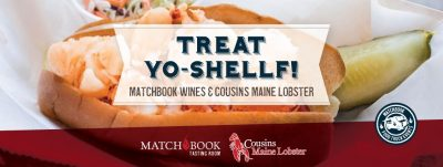 Treat yo-Shellf: Cousins Maine Lobster at Matchbook Wine Company