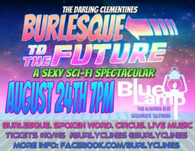 The Darling Clementine's Burlesque to the Future: A Sexy Sci-Fi Spectacular