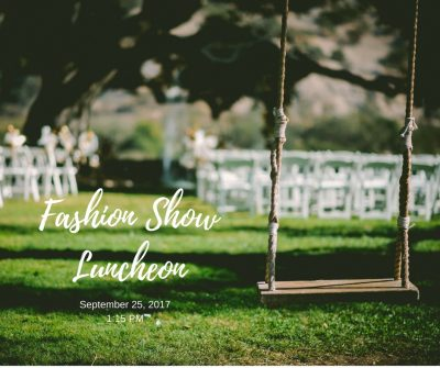 Casa Garden Fashion Show and Luncheon