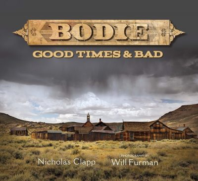 Bodie, Inside Out: Photographs by Will Furman