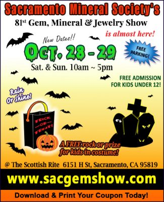 Sacramento Mineral Society's Gem, Mineral and Jewelry Show