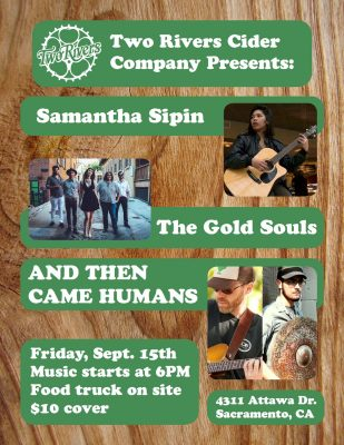 And Then Came Humans, The Gold Souls, and Samantha Sipin: Two Rivers Cider Company