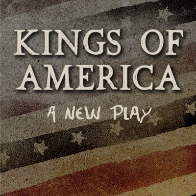 Kings of America: Sacramento Theatre Company