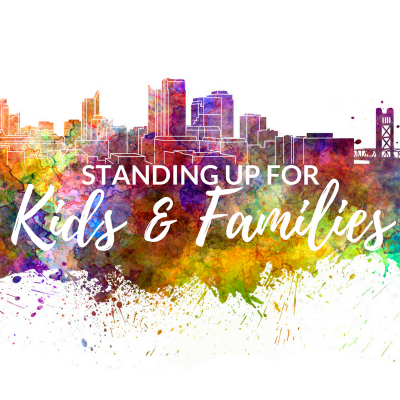 Standing Up for Kids & Families