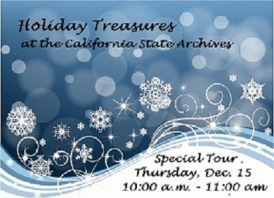 Holiday Treasures: California State Archives Behind-the-Scenes Tour