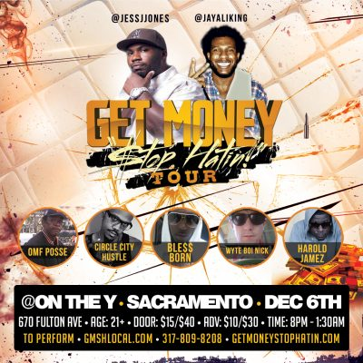 Get Money Stop Hatin' Tour featuring Jess Jones and Jayali