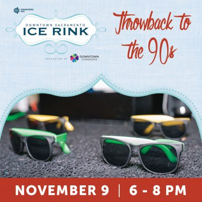 Throwback to the 90s Day (Downtown Sacramento Ice Rink)