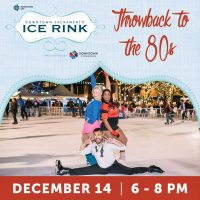 Throwback to the 80s Day (Downtown Sacramento Ice Rink)