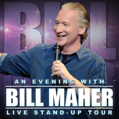 An Evening with Bill Maher (Sold Out)