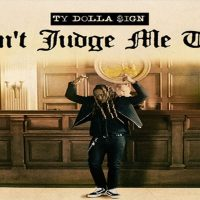 Ty Dolla Sign: Don't Judge Me Tour (SOLD OUT)