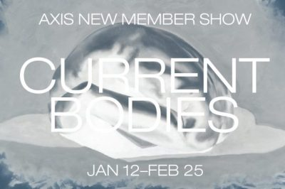 Current Bodies: Axis Gallery