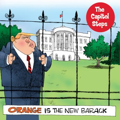 The Capitol Steps: Orange is the New Barack Tour (Sold Out)