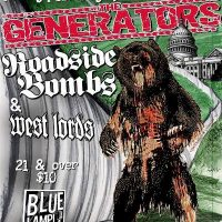 The Generators, Roadside Bombs, and West Lords at Blue Lamp