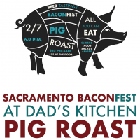 Pig Roast at Dad's Kitchen: Sacramento Bacon Fest