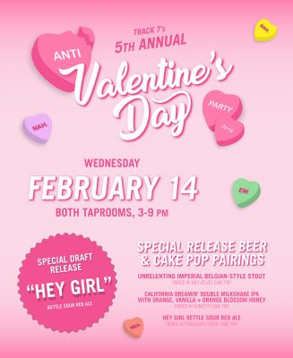 Track 7 Brewing Co.'s Anti-Valentine's Day Party
