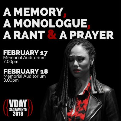 V-Day Sacramento 2018: A Memory, A Monologue, A Rant and A Prayer
