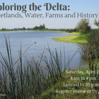 Exploring the Delta: Wetlands, Water, Farms and History