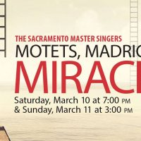 Motets, Madrigals and Miracles: Sacramento Master Singers
