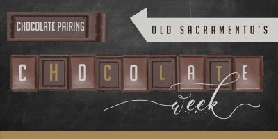 Chocolate Pairing (Old Sacramento Chocolate Week)