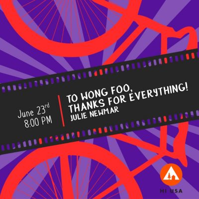 Bike-in Movie Night Series: To Wong Foo, Thanks for Everything! Julie Newmar