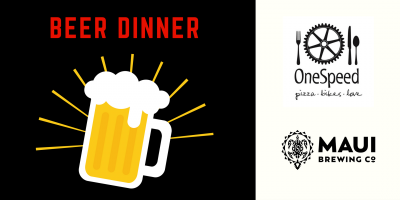 Beer Dinner with Maui Brewing Company (Sacramento Beer Week)