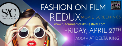 Fashion on Film Redux (Sacramento International Fi...