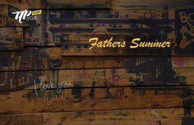 UPCyclePOP Fathers Summer Upcycle Market