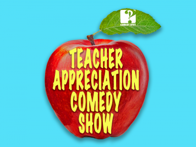 Teacher Appreciation Comedy Show