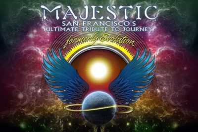 Majestic: San Francisco's Ultimate Tribute to Journey
