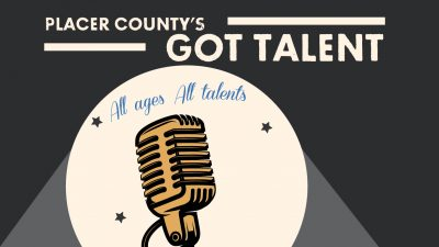 Call for Talent: Placer County Has Talent 2018