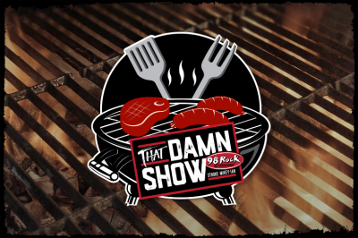 98 Rock's That Damn BBQ hosted by That Damn Show