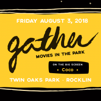 Gather: Movies in the Park (August)