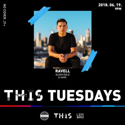 THIS Tuesdays Featuring Ravell