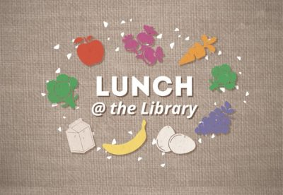 Lunch at the Library