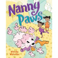Storytime Party for Nanny Paws by Wendy Wahman