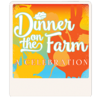 Dinner on the Farm: A Celebration